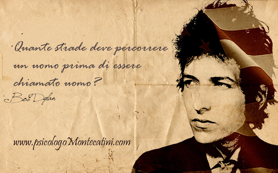 Pillola #4 Bob Dylan Dr. Davide Lo Presti PsicologoMontecatini.com