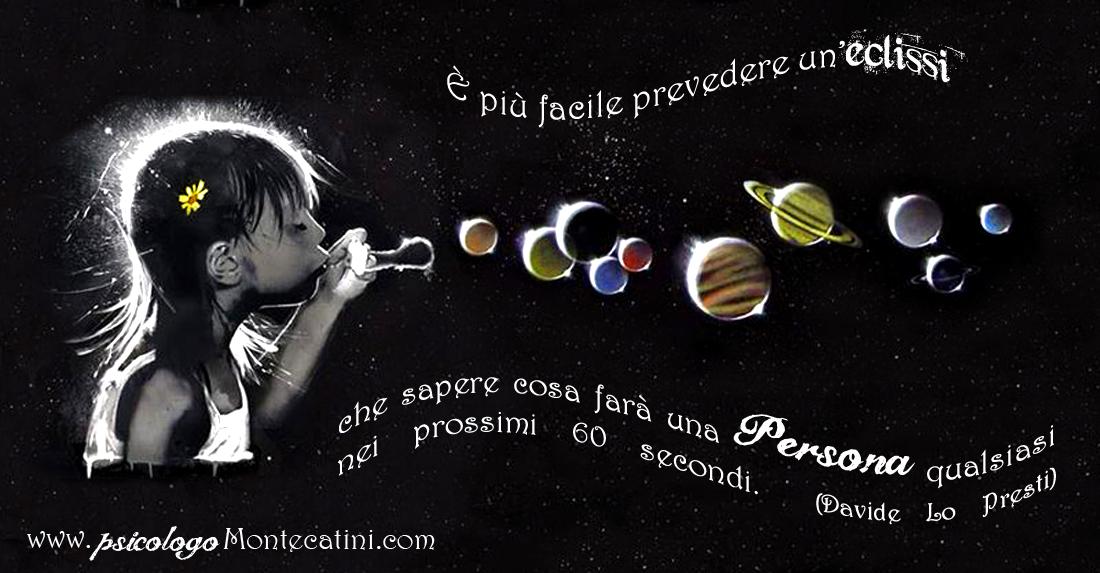 Pillola #45 Eclissi A Dr. Davide Lo Presti PsicologoMontecatini.com