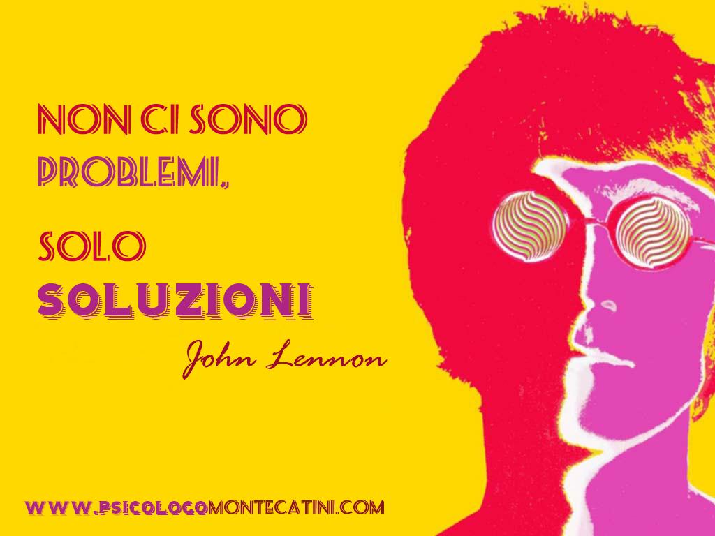 Pillola #51 Lennon Soluzioni A Dr. Davide Lo Presti PsicologoMontecatini.com