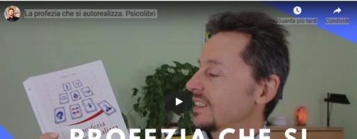 """""""La Profezia che si Autorealizza"""": Video-Recensione a cura di Roberto Ausilio"""