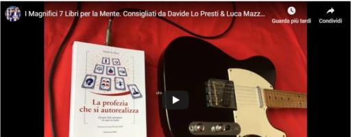 """I """"Magnifici 7""""Libri per la Mente del tuo Natale. Consigliati da Luca Mazzucchelli & Davide Lo Presti – TRAILER"""