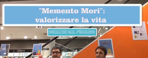 """VALORIZZARE LA VITA E """"MEMENTO MORI"""". Con Luca Mazzucchelli"""