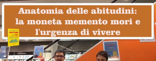 Anatomia delle Abitudini e Memento Mori. Con Luca Mazzucchelli