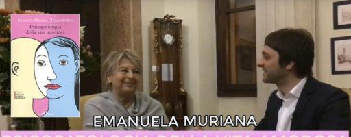 PSICOPATOLOGIA DELLA VITA AMOROSA. Con Emanuela Muriana