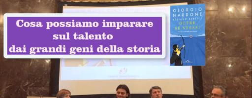 COSA POSSIAMO IMPARARE SUL TALENTO DAI GENI DELLA STORIA | Giorgio Nardone e Stefano Bartoli
