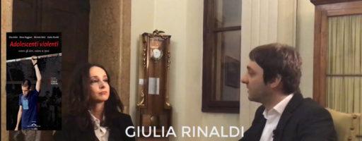 ADOLESCENTI VIOLENTI. Con Giulia Rinaldi