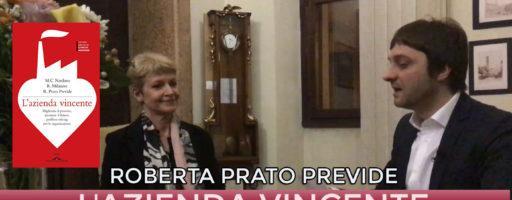 L'AZIENDA VINCENTE: COACHING STRATEGICO PER AZIENDE. Con Roberta Prato Previde