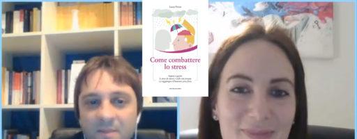 COME COMBATTERE LO STRESS DA CORONAVIRUS. Con Laura Pirotta | L'autore presenta il libro LIVE