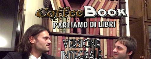 Parliamo di Libri con Stefano Bartoli – CoffeeBook #1 – VERSIONE INTEGRALE
