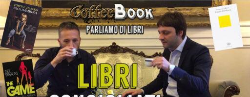 LIBRI CONSIGLIATI | CoffeeBook: Parliamo di Libri con Bernardo Paoli