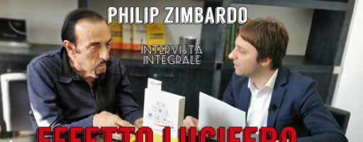 PHILIP ZIMBARDO: EFFETTO LUCIFERO E EROI QUOTIDIANI | INTERVISTA INTEGRALE